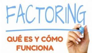 QUE ES EL FACTORING