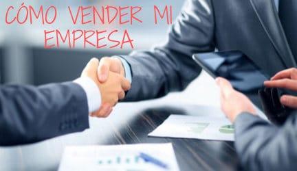 como vender mi empresa