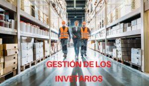 gestión de los inventarios
