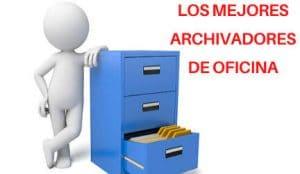 mejores archivadores de oficina