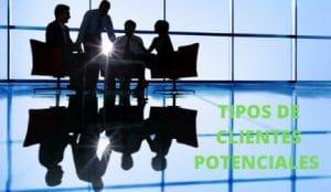 tipos de clientes potenciales